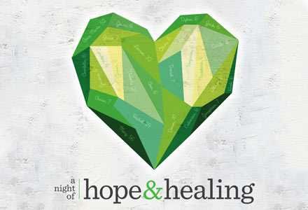 A Night of Hope &amp; Healing